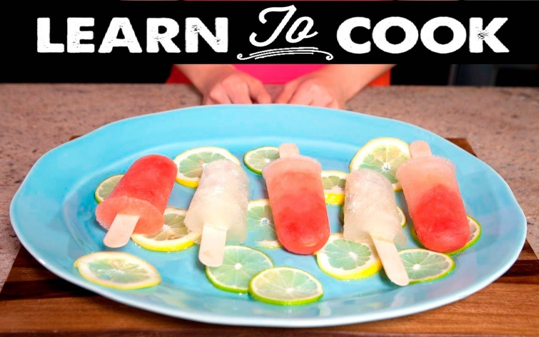 Learn To Cook: How To Make Cocktail Popsicles