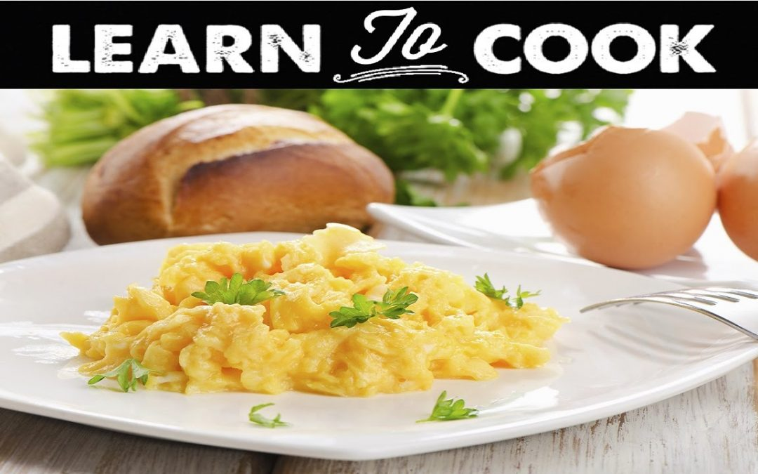 Learn To Cook: How To Make Oeufs Brouille